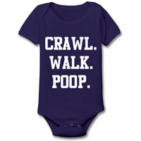 CRAWL WALK POOP - funny pooping potty rude kids pool maternity newborn baby girl boy gift outfit clothes - Baby Snap One Piece e1627