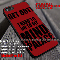 Get Out I Need to Go to My Mind Palace   Sherlock Quotes   Superwholock iPhone 6s 6 6s+ 6plus Cases Samsung Galaxy s5 s6 Edge+ NOTE 5 4 3 #movie #cartoon #superwholock #supernatural #doctorwho #sherlockholmes ii