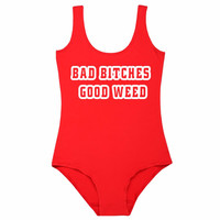 BAD BITCHES GOOD WEED Letter Print Bodysuit