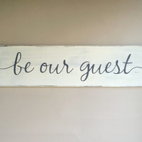 """Be our guest, rustic wood sign, guest room sign, rustic wall decor, 28"""" x 7.25"""""""