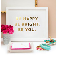 """Be You"" print"