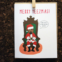 Kanye West Christmas Card Merry Yeezmas Hurry up with my damn Croissants and Milk For Boyfriend Girlfriend Husband Wife Rapper Rap Hip Hop