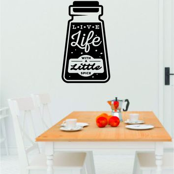 Live Life With A Little Spice Wall Decal Sticker Bedroom Room Art Vinyl Home Decor Teen Food Kitchen Family Funny Love Eat