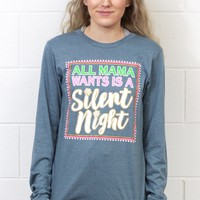 All Mama Wants is a Silent Night L/S Tee {H. Navy}