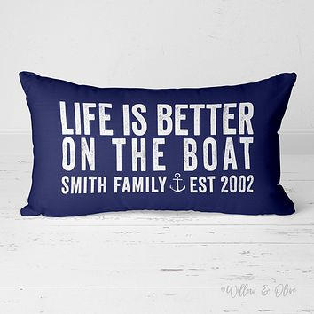 Decorative Lumbar Throw Pillow - Life is Better on the Boat