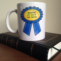 Made it out of bed coffee cup award coffee mug funny coffeecup