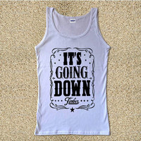 Its Going Down Timber Women  for Tank Top Mens and Tank Top Girls