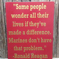 "US Marine Corps USMC Ronald Reagan Quote Wood Sign 12"" x 15"" United States US Military Navy Marines Memorial Marine Corps Military"