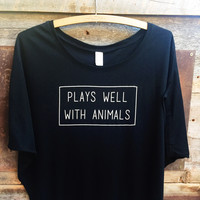 Plays Well With Animals Poncho Tee
