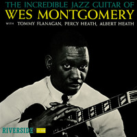 Wes Montgomery - The Incredible Jazz Guitar Of Wes Montgomery LP