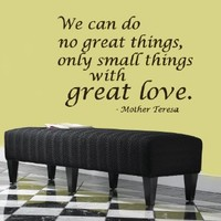 Wall Decals Quotes We can do no great things Mother Teresa Bedroom Living Any Room Vinyl Decal Sticker Home Decor L27