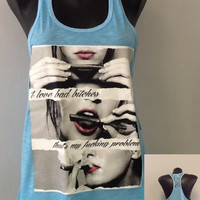 Racer tank w/ laced back- I love bad bitches