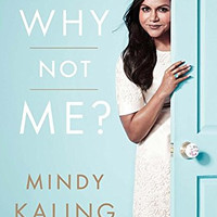 """Why Not Me? by Mindy Kaling (Bargain Books) - Plus Free """"Read Feminist Books"""" Pen"""
