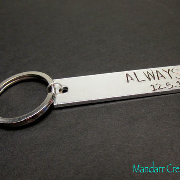 Always Keychain, Anniversary Date, Fully Personalized Keychain for Couples, Hand Stamped Aluminum Bar Key Chain