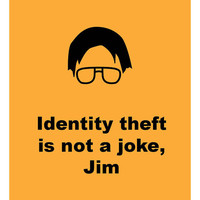 The Office - Identity theft is not a joke - Poster Wall Art DIY Printable PDF
