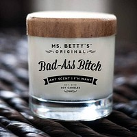 "Candles- Mrs. Betty""s Bad @ss B!tch Candle"