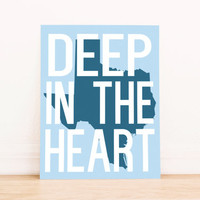 "Printable Art Texas State Art Poster ""Deep in the Heart"" Office Decor Home Decor Travel Poster"