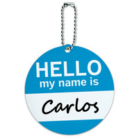 Carlos Hello My Name Is Round ID Card Luggage Tag