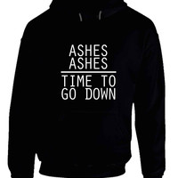 Melanie Martinez Quote Ashes Ashes Time To Go Down Hoodie