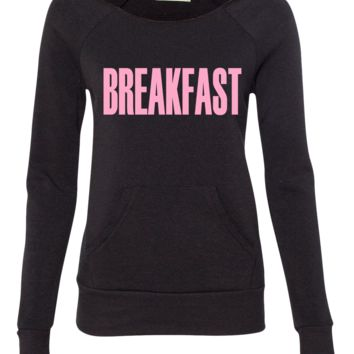 breakfast beyonce ladies sweatshirt