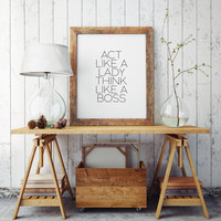 Office decor,office print,office wall art,office gift,mom gift,act like a lady think like a boss Printable Print boss poster boss wall art