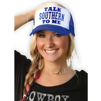 Talk Southern To Me - Trucker Hat