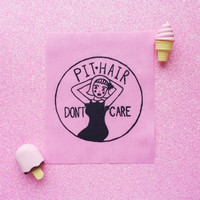 Pit Hair, Don't Care- Handmade Feminist Sew-on Patches