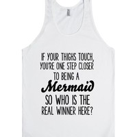 IF YOUR THIGHS TOUCH YOU'RE ONE STEP CLOSER TO BEING A MERMAID SO WHO IS THE REAL WINNER HERE? | Tank Top | SKREENED