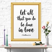Inspirational Poster, Let All That You Do Be Done In Love, Bible Verse, Wall Art Quote, Room Decor, Printable, Calligraphy