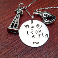 """Hand stamped Oil Rig Oilfield necklace """"My (heart) is on a rig"""""""