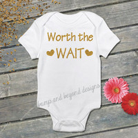 READY TO SHIP Worth the Wait New Baby Girl Just Arrived Newborn Photo Prop Just Born Bodysuit Shirt Clothes 022