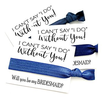 Blue Denim Bridesmaid Proposal Gift | I can't say I do without you, Maid of Honor hair tie favor