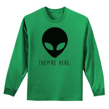 Alien They Are Here Adult Long Sleeve Shirt