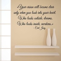 Wall Decals Quote Carl Jung Your Vision Will Become Clear Only When You Look Into Your Heart Who Looks Outside Dreams Who Looks Inside Awakens Home Interior Design Art Murals Bedroom Vinyl Stickers Living Room Decor KT146