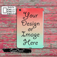 Your Photo Or Design Personlized Custom Photo Picture iPad Mini, iPad 2/3/4 and iPad Air Case Cover