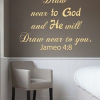 Wall Decals Vinyl Decal Sticker Jameo 4 8 Quote Draw Near to God and He Will Draw Near to You Home Interior Design Art Murals Bedroom Living Room Dorm Decor