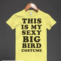 This is my sexy Big Bird Costume-Female Lemon T-Shirt
