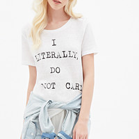 Do Not Care Tee