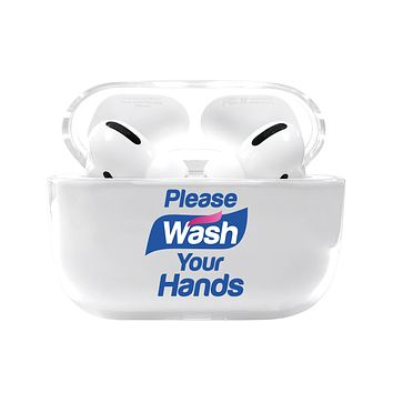 Please Wash Your Hands Airpods Pro Case