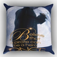 Once Upon a Time Captain Hook Believe Zippered Pillows  Covers 16x16, 18x18, 20x20 Inches