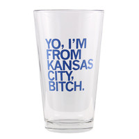 I'm From KC Pint Glass