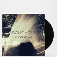 Daughter - If You Leave LP- Assorted One
