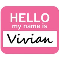 Vivian Hello My Name Is Mouse Pad