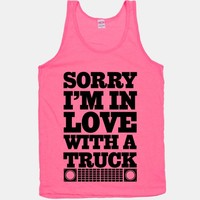 Sorry, I'm In Love With A Truck | HUMAN