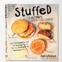 Stuffed: The Ultimate Comfort Food Cookbook By Dan Whalen- Assorted One