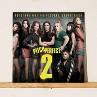 Various Artists - Pitch Perfect 2 Soundtrack LP