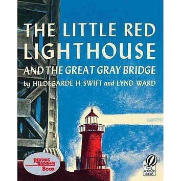 The Little Red Lighthouse and the Great Gray Bridge (Reading Rainbow Book)