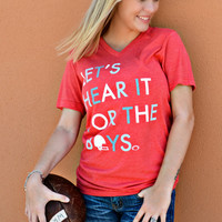 Let's Hear It For The Boys Tee - Red