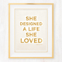 She Designed a Life She Loved Art Print // PRETTY CHIC