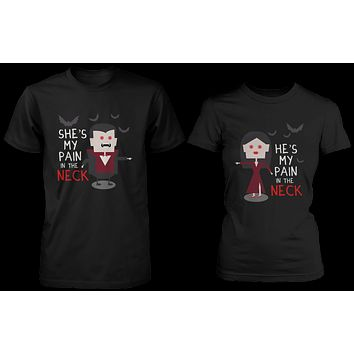 Pain In the Neck Matching Vampire Couple Shirts (Set)